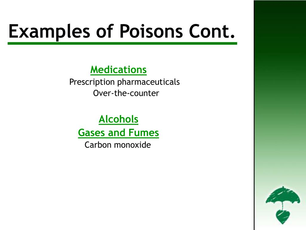 Examples of Poisons Cont'd