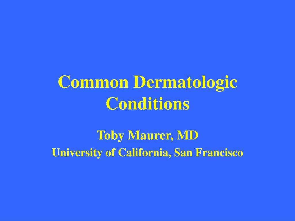 common dermatologic conditions l.