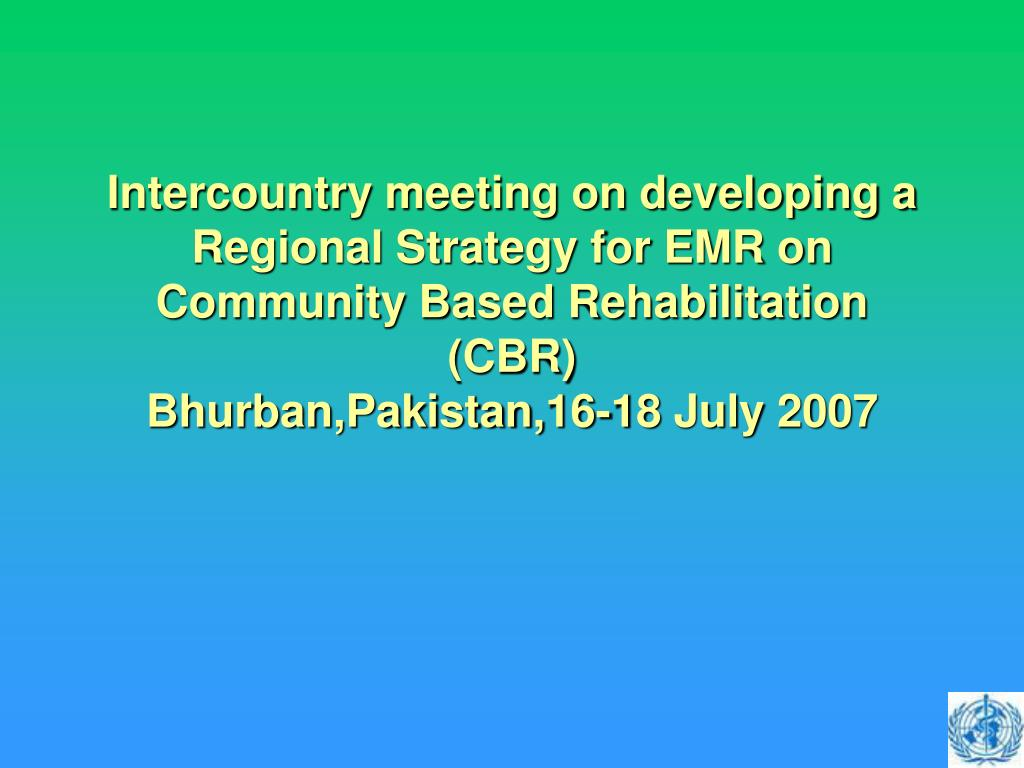 Intercountry meeting on developing a Regional Strategy for EMR on Community Based Rehabilitation