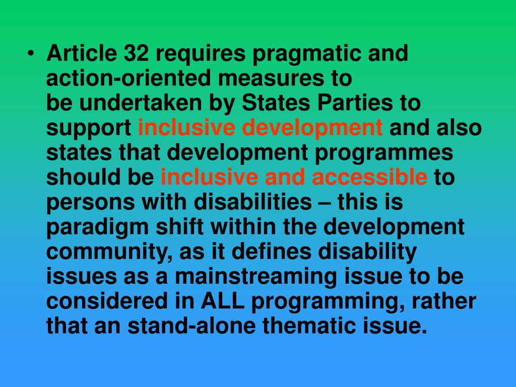 Article 32 requirespragmatic and action-oriented measuresto beundertaken by States Parties to support