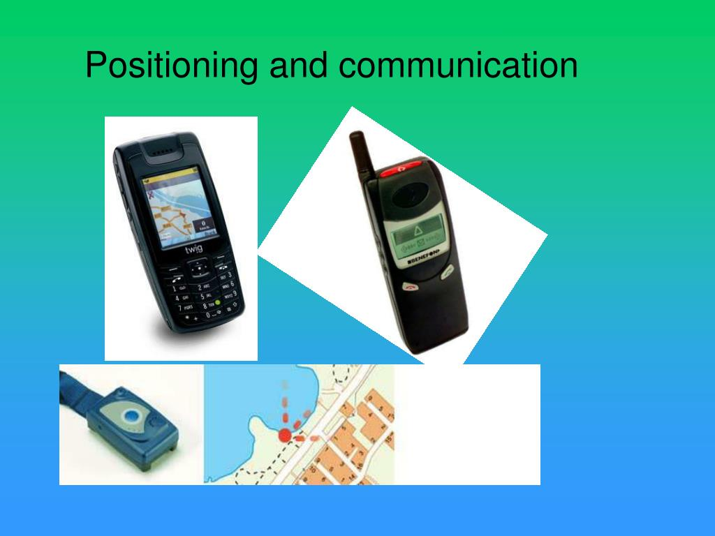 Positioning and communication