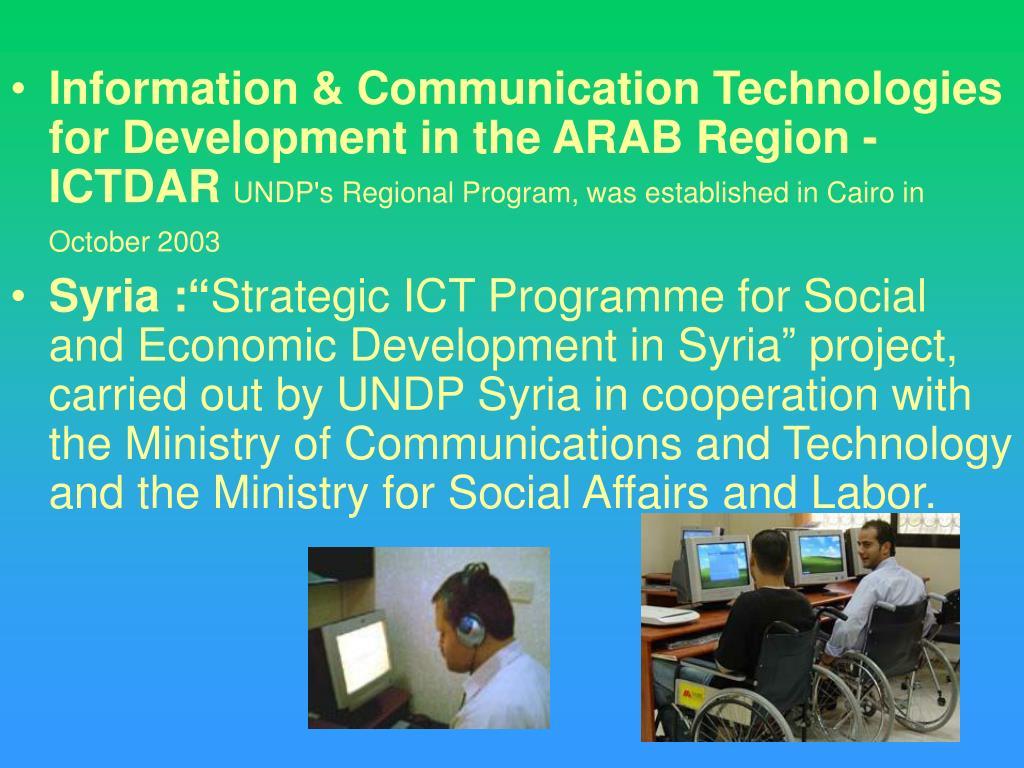 Information & Communication Technologies  for Development in the ARAB Region - ICTDAR