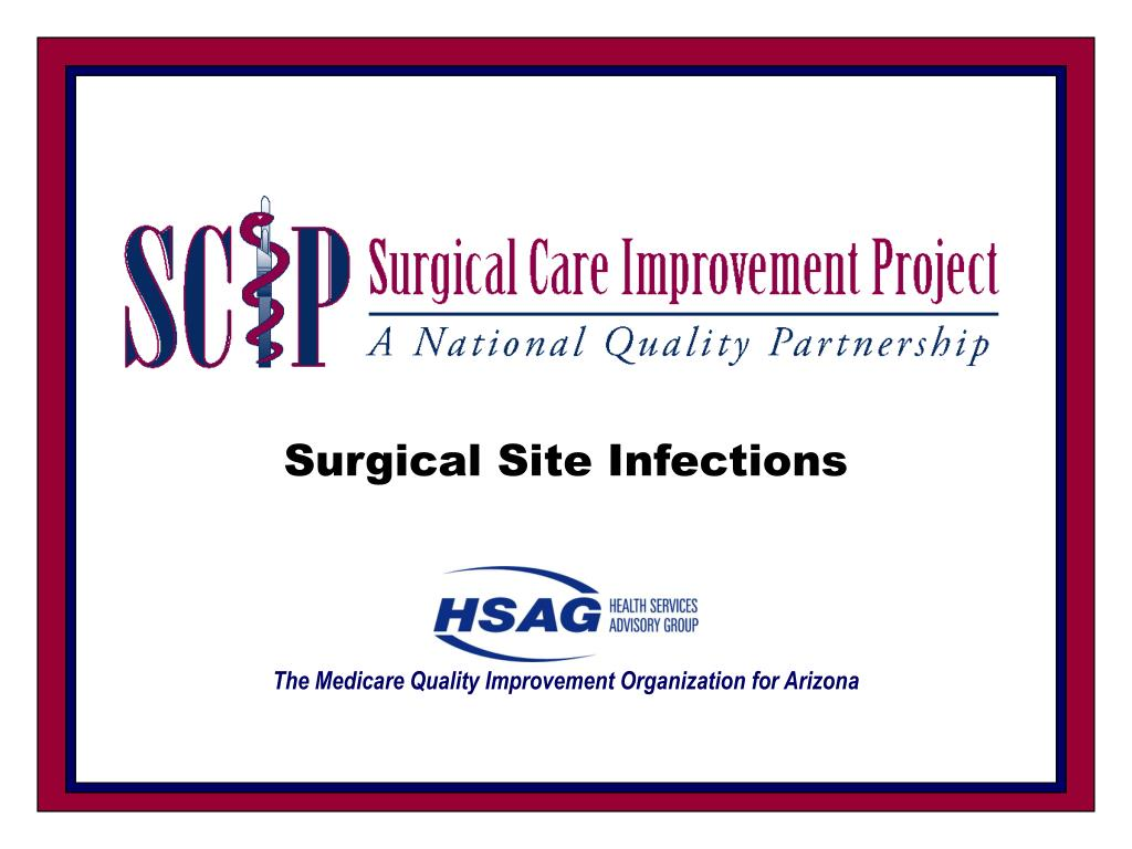 surgical site infections the medicare quality improvement organization for arizona l.