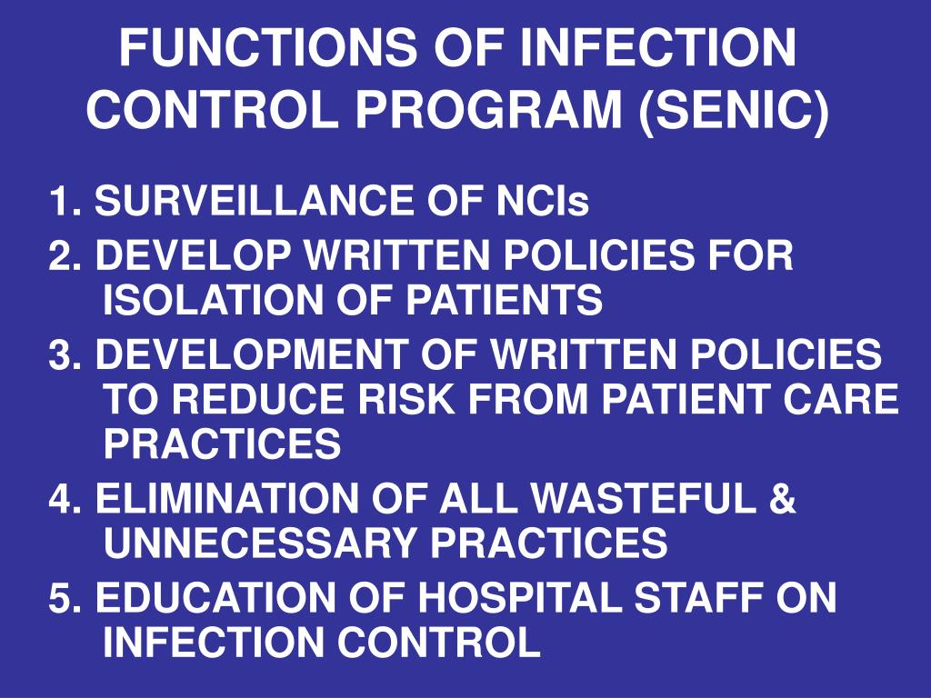 FUNCTIONS OF INFECTION CONTROL PROGRAM (SENIC)