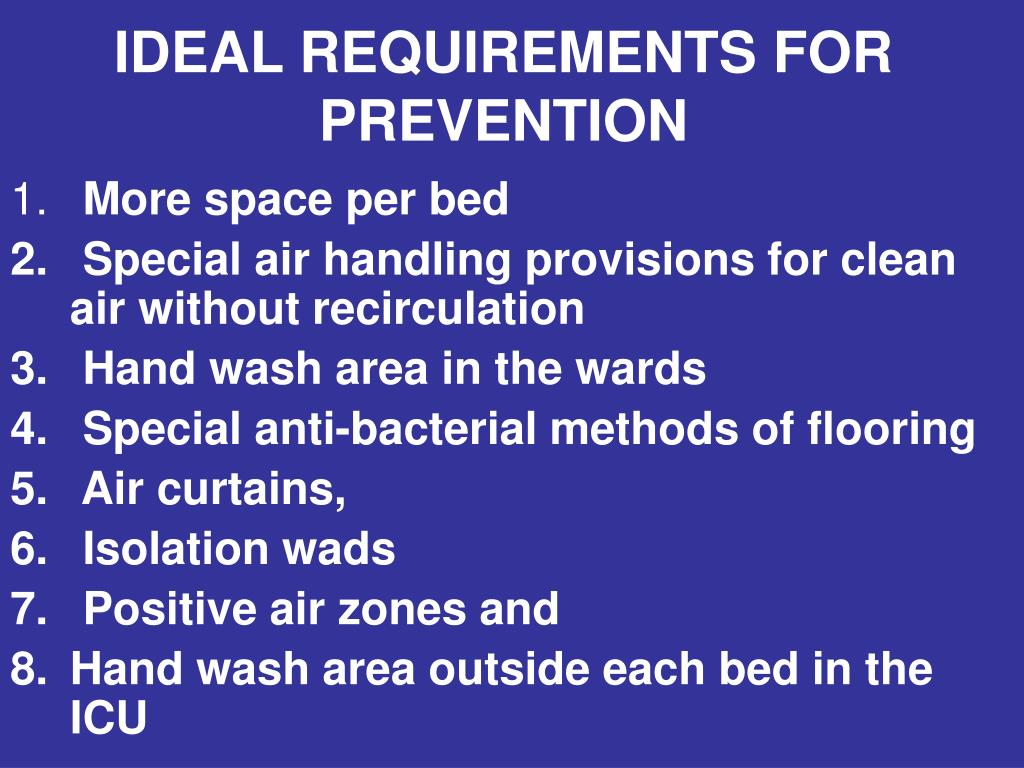 IDEAL REQUIREMENTS FOR  PREVENTION