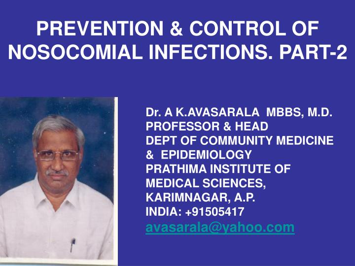 Prevention control of nosocomial infections part 2