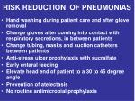 risk reduction of pneumonias