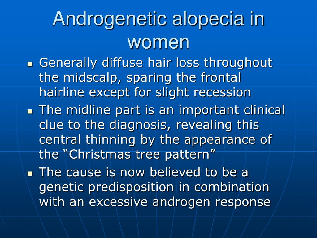 Androgenetic alopecia in women