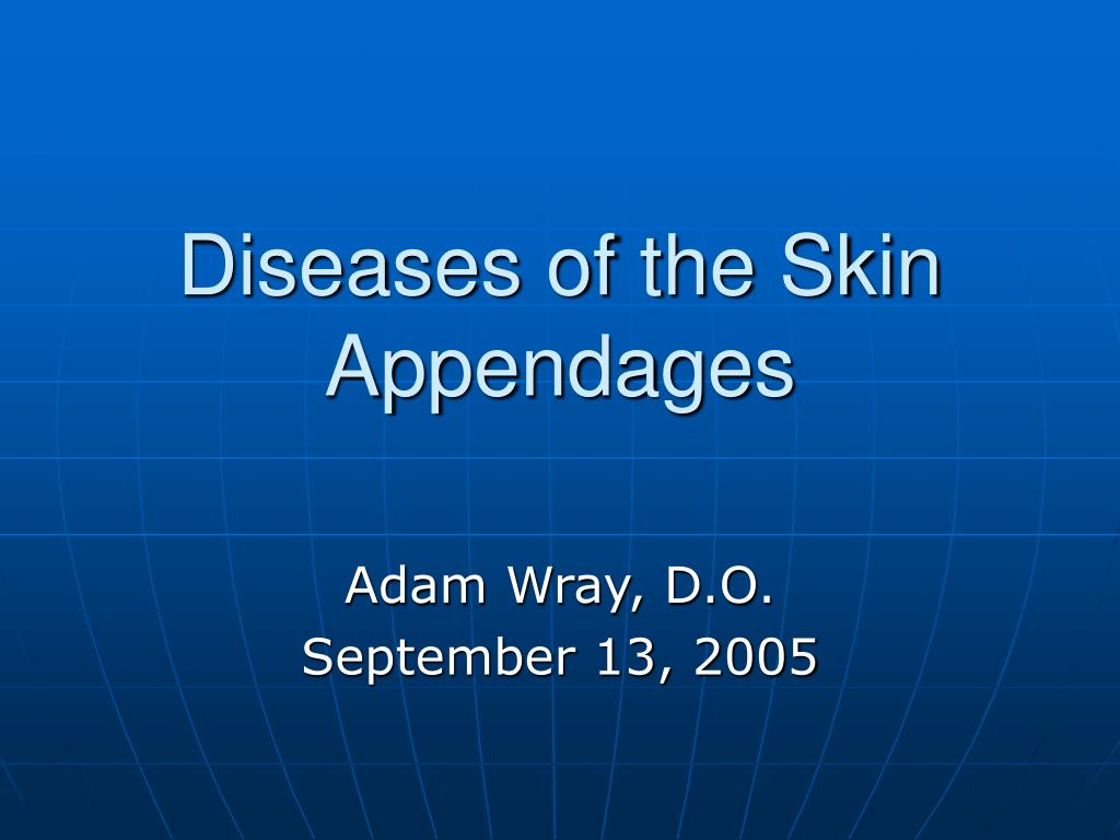 diseases of the skin appendages l.