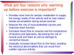 what are four reasons why warming up before exercise is important