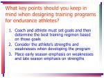 what key points should you keep in mind when designing training programs for endurance athletes