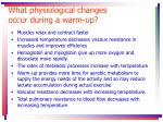 what physiological changes occur during a warm up