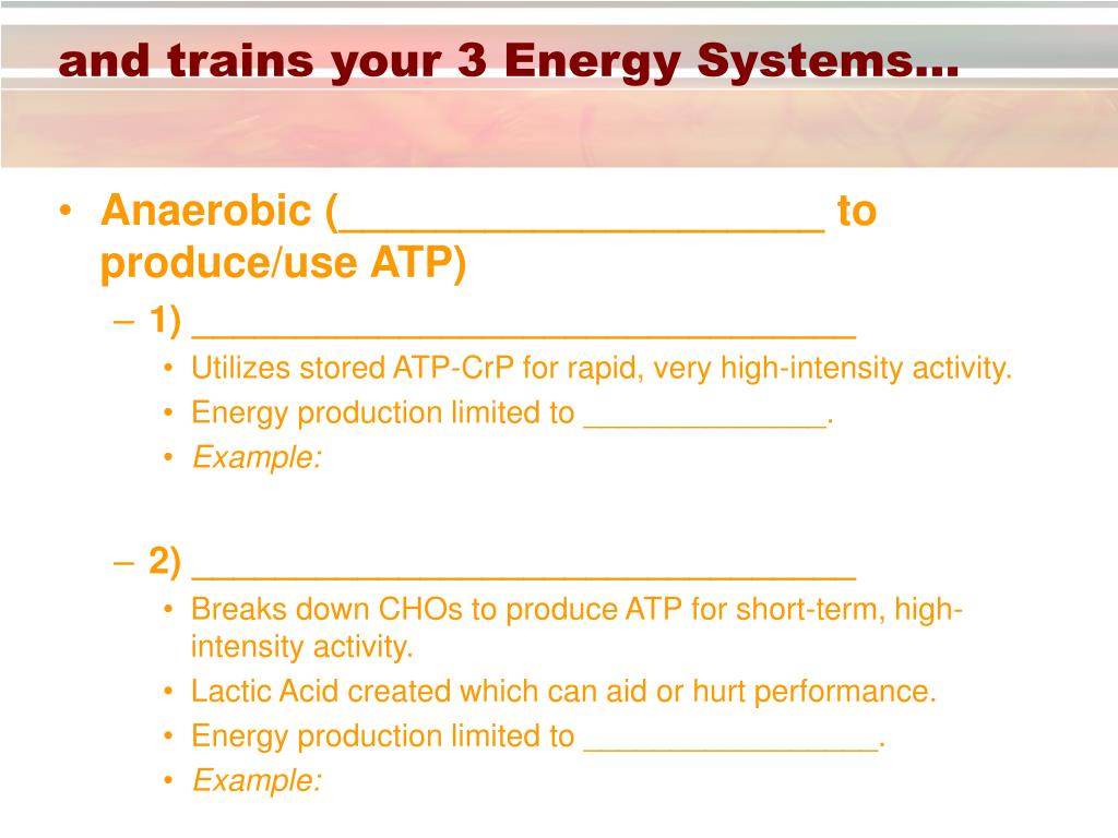 and trains your 3 Energy Systems…