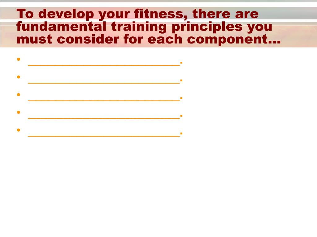 To develop your fitness, there are fundamental training principles you must consider for each component…