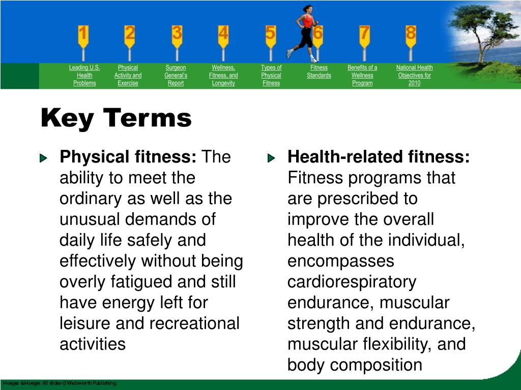 Physical fitness: