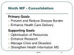 ninth mp consolidation