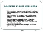 objektif klinik wellness