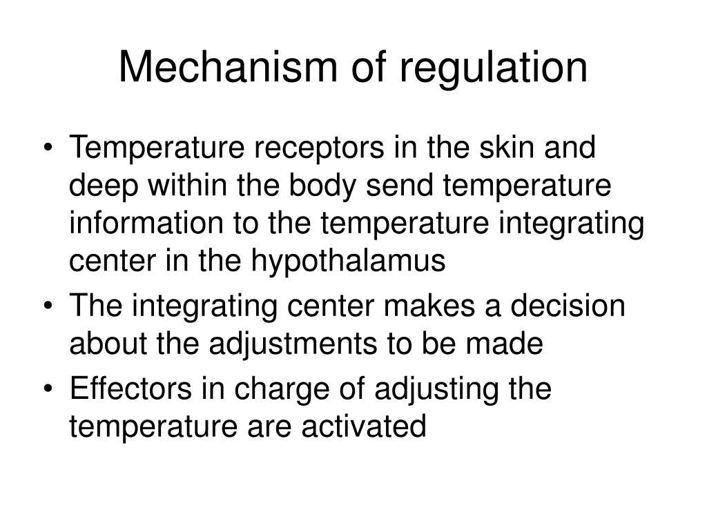 Mechanism of regulation