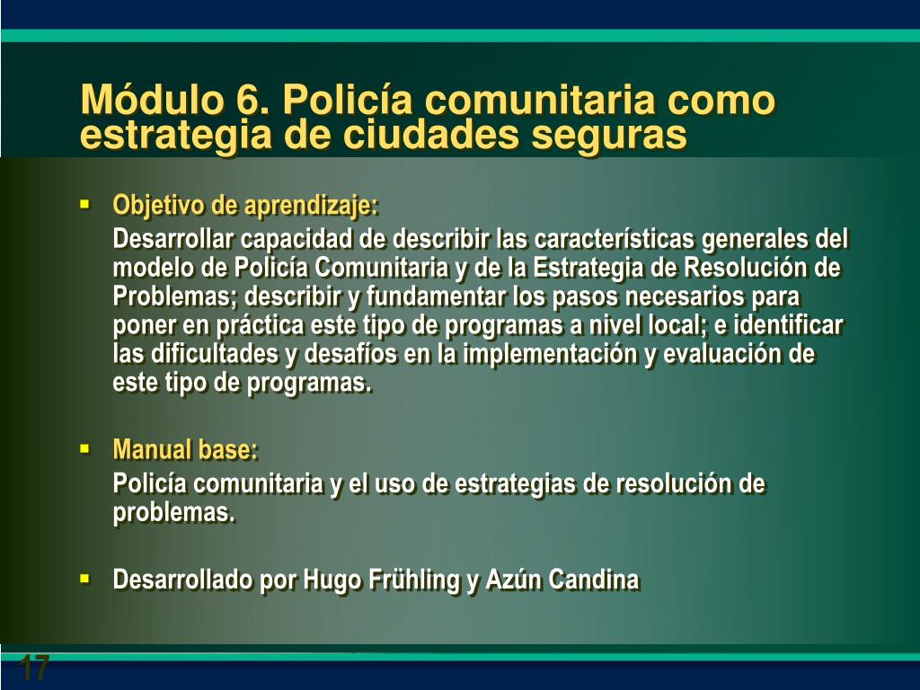 Módulo 6. Policía comunitaria como estrategia de ciudades seguras