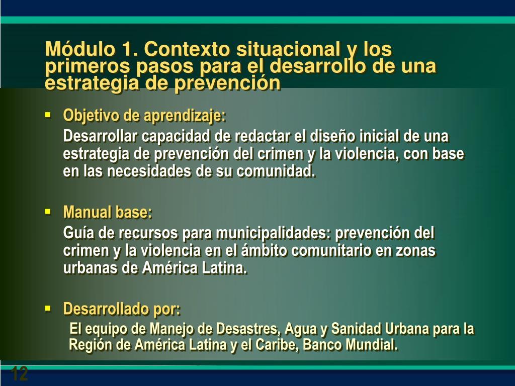 Módulo 1. Contexto situacional y los primeros pasos para el desarrollo de una estrategia de prevención
