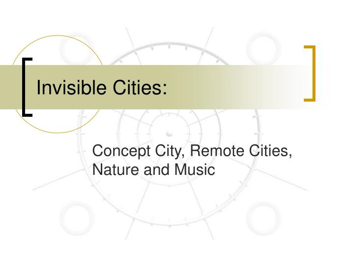 invisible cities n.
