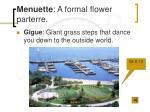 menuette a formal flower parterre