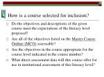 how is a course selected for inclusion