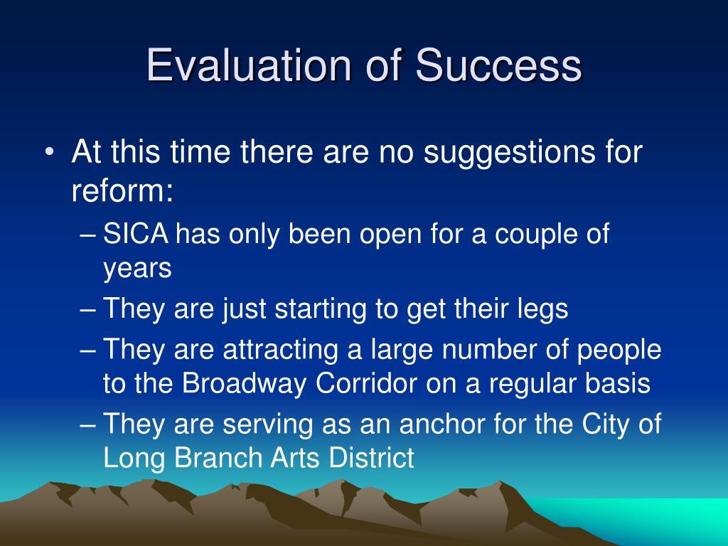 Evaluation of Success