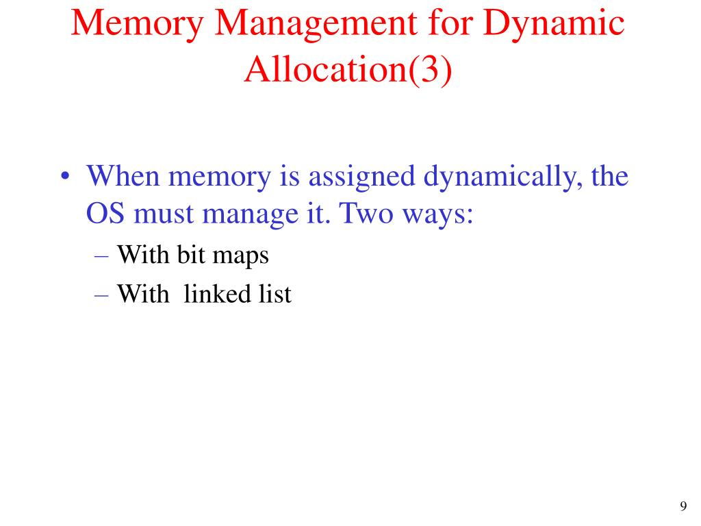 Memory Management for Dynamic Allocation(3)