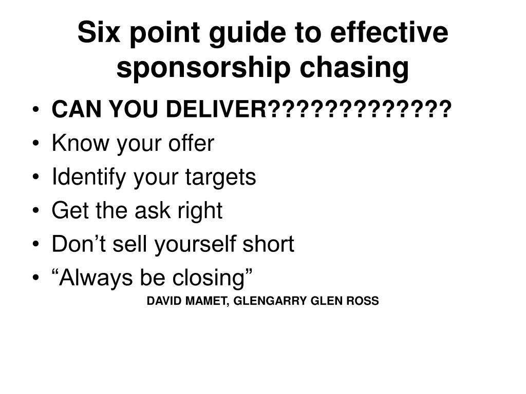 Six point guide to effective sponsorship chasing