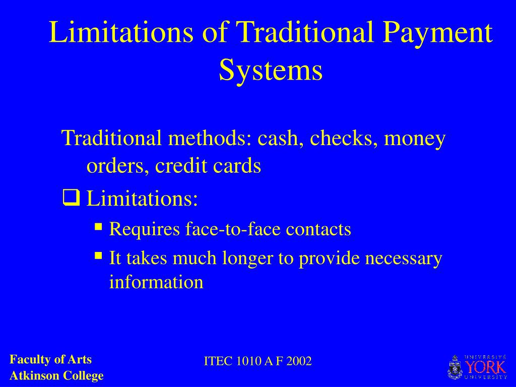 Limitations of Traditional Payment Systems
