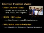 choices in computer studies