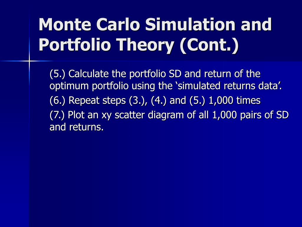 Monte Carlo Simulation and Portfolio Theory (Cont.)