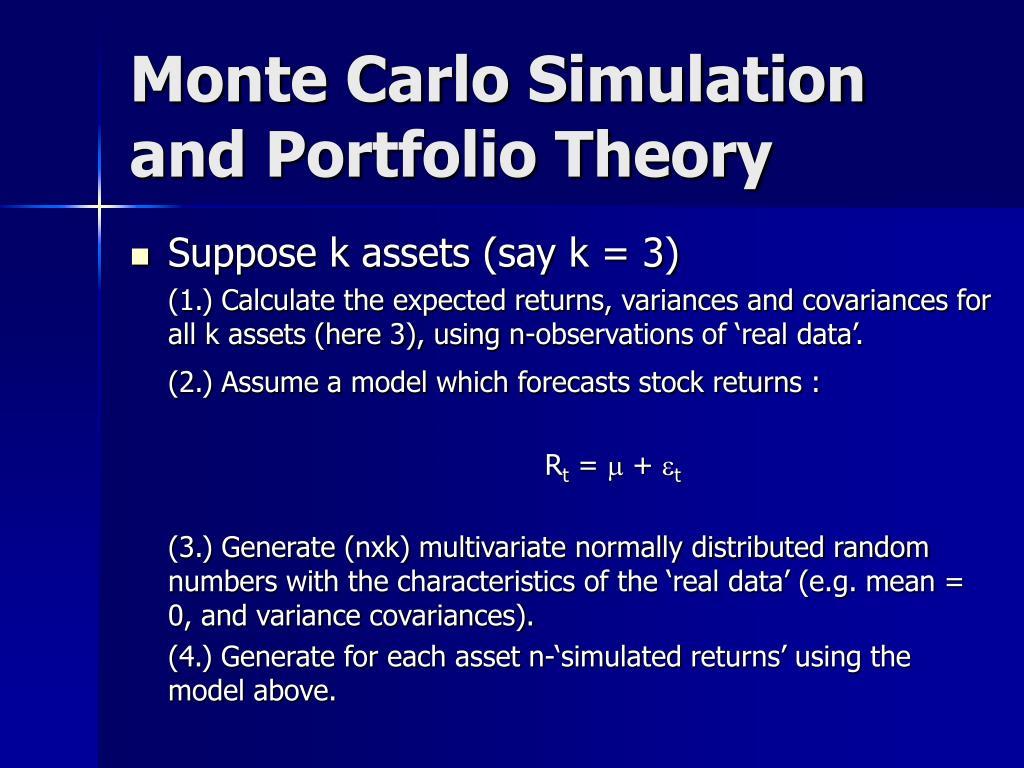 Monte Carlo Simulation and Portfolio Theory