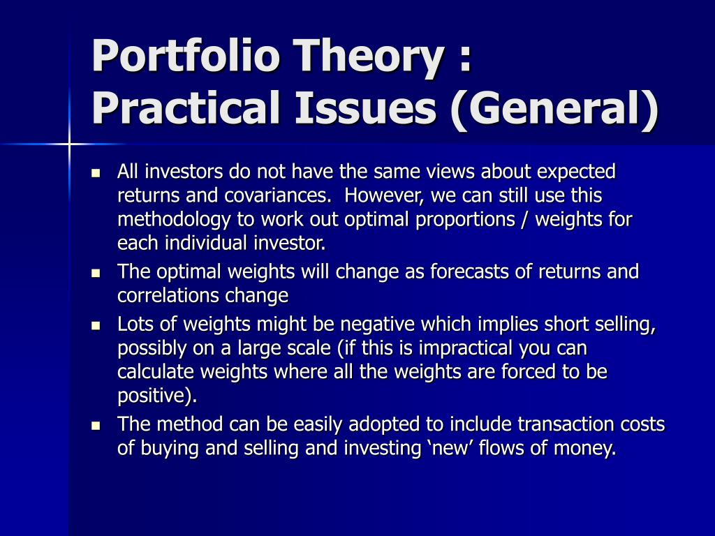 Portfolio Theory : Practical Issues (General)