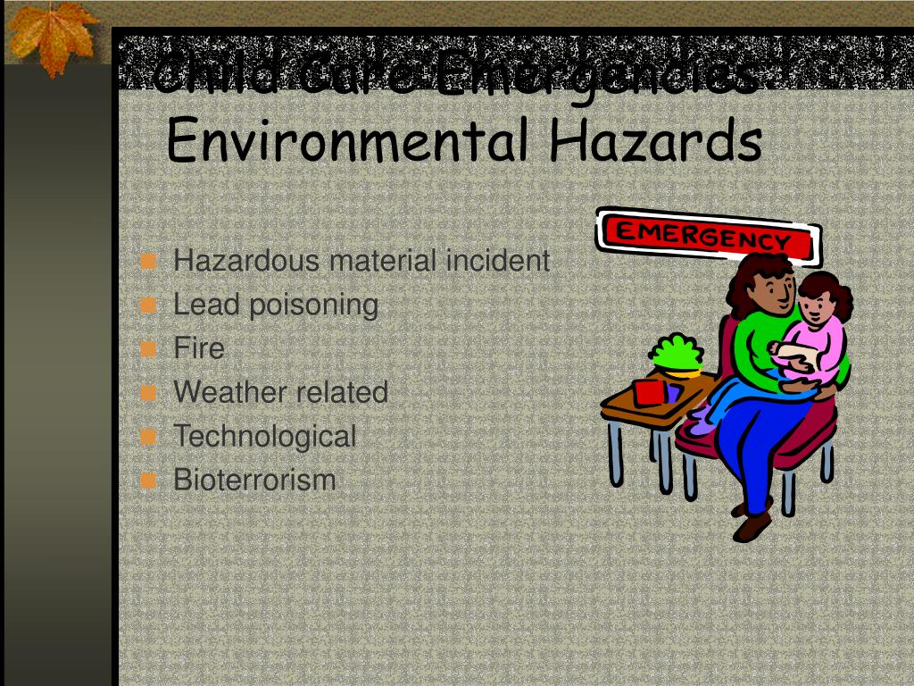 Child Care Emergencies: Environmental Hazards