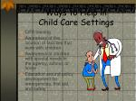 ways to help in child care settings
