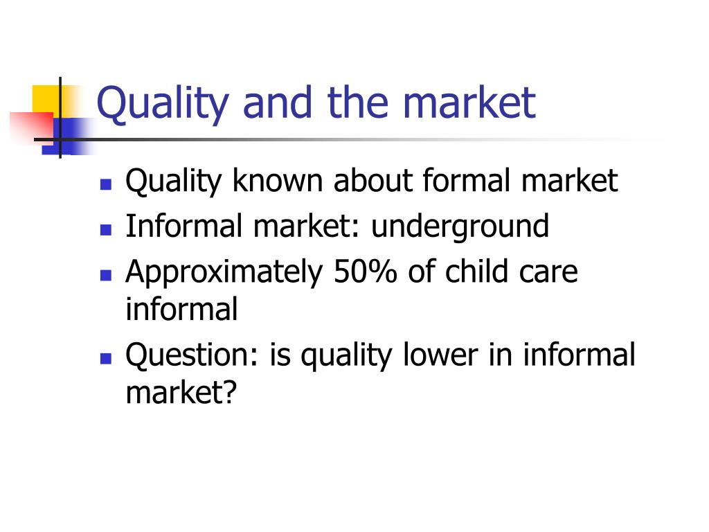 Quality and the market