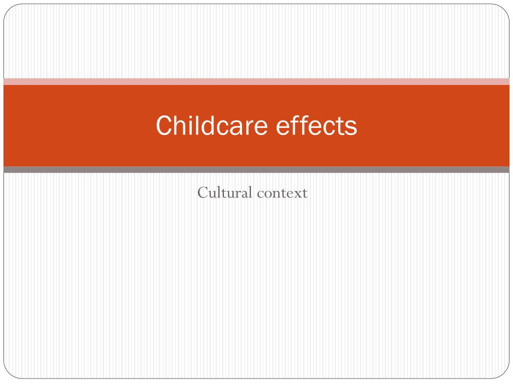 childcare effects l.