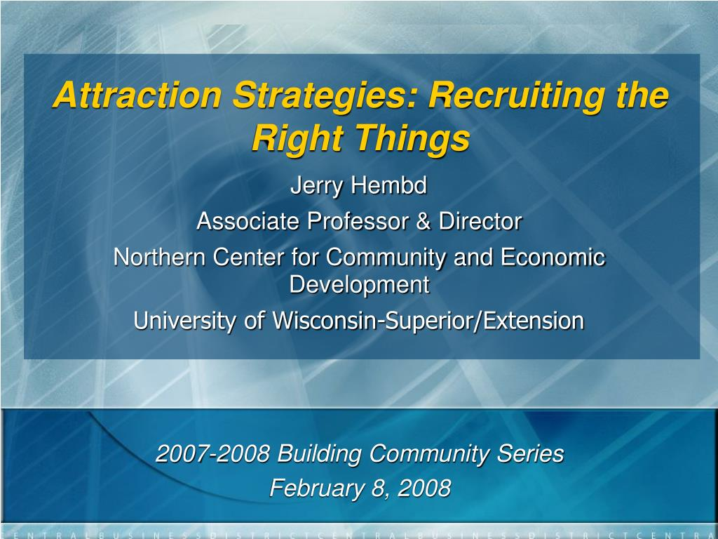 attraction strategies recruiting the right things