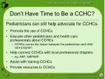 don t have time to be a cchc