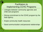 facilitators to implementing cchc programs