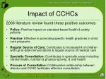 impact of cchcs