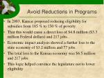 avoid reductions in programs