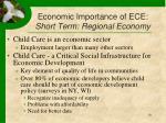 economic importance of ece short term regional economy