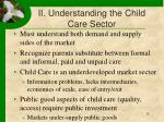 ii understanding the child care sector