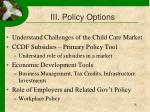 iii policy options