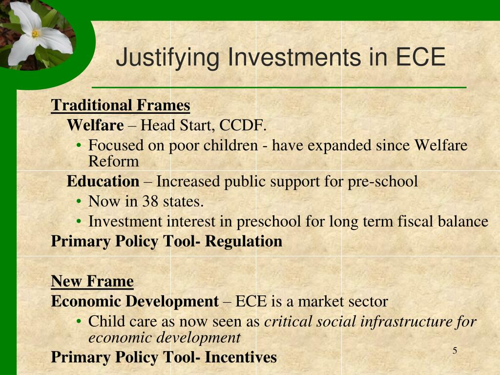 Justifying Investments in ECE