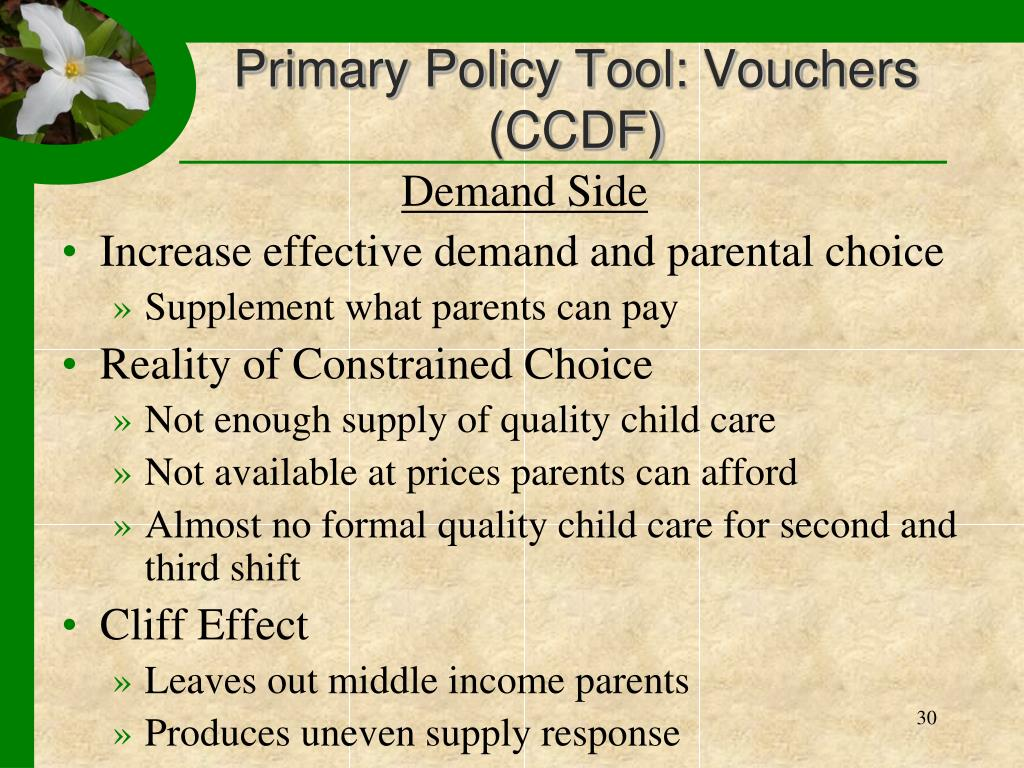 Primary Policy Tool: Vouchers (CCDF)