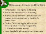 recession impacts on child care